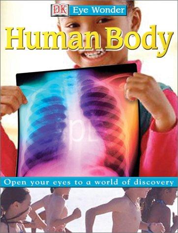 9780789490452: Human Body (DK Eye Wonder)