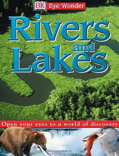 9780789490469: Eye Wonder: Rivers and Lakes (Eye Wonder)