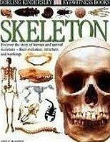 9780789490834: Skeleton (Dorling Kindersley Eyewitness Books) [Paperback] by Steve Parker