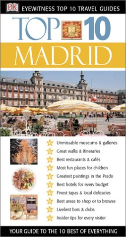 9780789491879: Madrid (Eyewitness Top 10 Travel Guides)