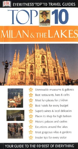 9780789491954: Top 10 Milan and the Lakes (DK Eyewitness Top 10 Travel Guides)