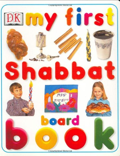 9780789492340: My First Shabbat Book (My First Board Books)