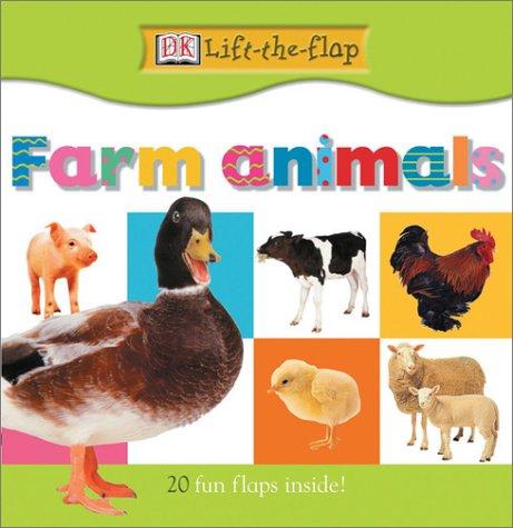 9780789492357: Farm Animals (DK Lift-the-Flap)
