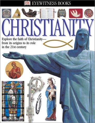 9780789492395: Christianity (Eyewitness Books)