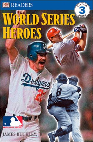 World Series Heroes (MLB Readers, Level 3) (0789492520) by DK
