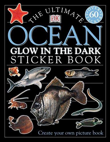 9780789492777: The Ultimate Ocean Glow in the Dark Sticker Book [With Stickers] (Ultimate Sticker Books)
