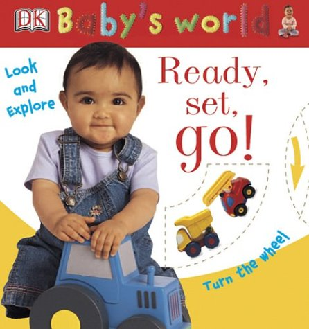 Look and Explore: Ready, Set, Go! (Baby's: DK