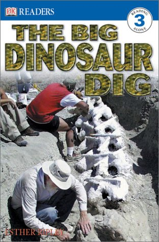 9780789492906: The Big Dinosaur Dig (DK READERS LEVEL 3)