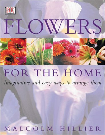 Flowers for the Home: Marven, Nigel