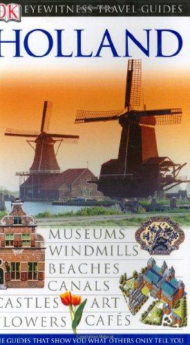Holland (Eyewitness Travel Guides): Jane Ewart