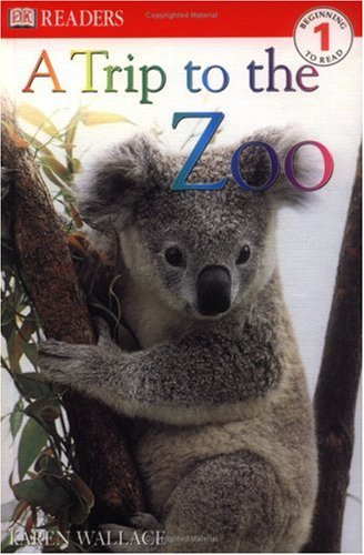 9780789493071: A Trip to the Zoo (Dk Readers. Level 1)