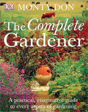 9780789493194: The Complete Gardener