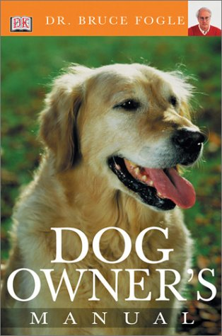 9780789493217: Dog Owner's Manual