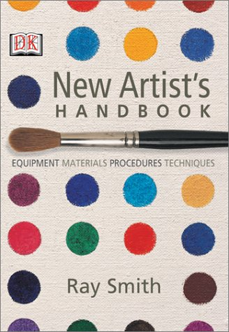 New Artist's Handbook (0789493365) by Smith, Ray Campbell