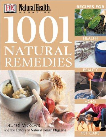 9780789493569: 1001 Natural Remedies (Natural Health Magazine)