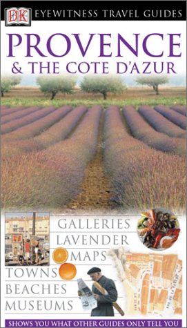 9780789493842: Provence & The Cote D'azur (Eyewitness Travel Guides)
