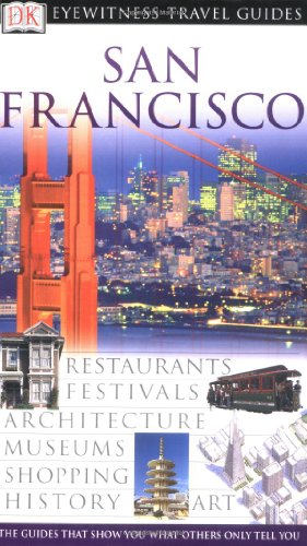 9780789494207: San Francisco (Eyewitness Travel Guides)