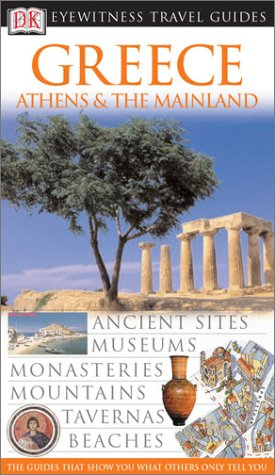 9780789494269: DK Eyewitness Travel Guides Greece: Athens & the Mainland