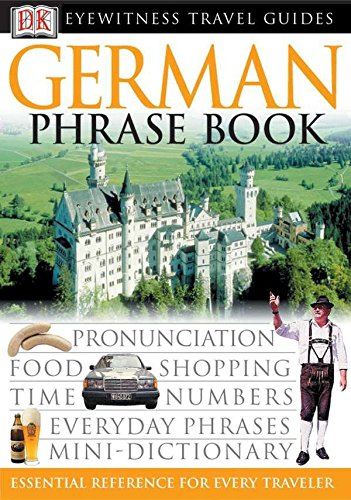 9780789494887: German (Eyewitness Travel Guide Phrase Books)