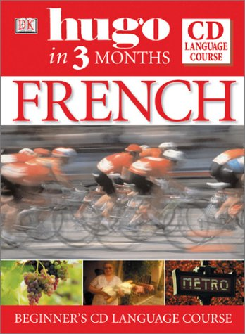 French in Three Months Book and CD (Hugo): Overy, Ronald, Lecanuet, Jacqueline