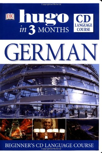 German (Hugo in 3 months) Book & CD: Martin, Sigrid B.