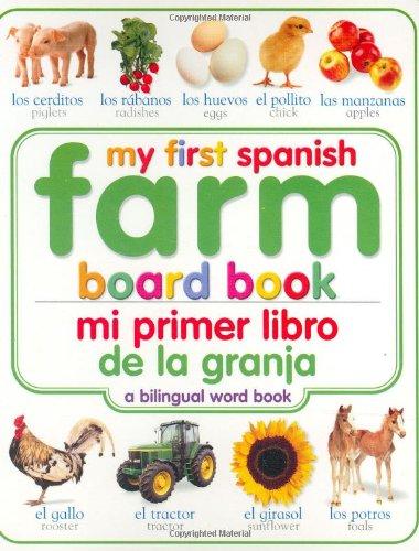 9780789495228: My First Farm Board Book: Spanish/English (My First Board Books, Bilingual)