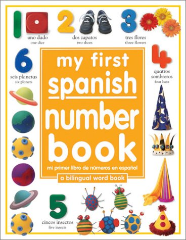 9780789495242: My First Number Book: Spanish/English (My First series, Bilingual)
