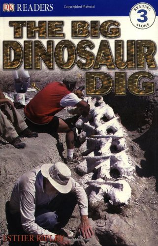 9780789495402: The Big Dinosaur Dig (DK READERS LEVEL 3)