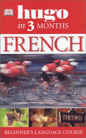 9780789495549: French in Three Months (Hugo)