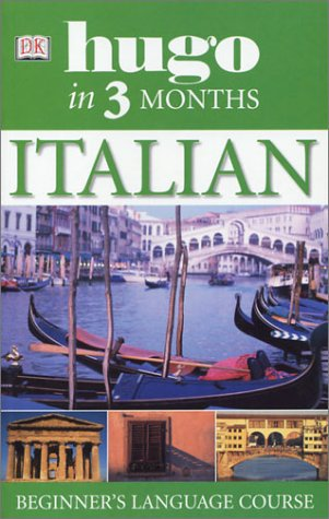 9780789495556: Italian in Three Months (Hugo)