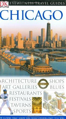 9780789495624: Chicago (Dk Eyewitness Travel Guides)