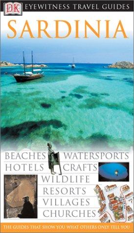 9780789495716: Sardinia (Dk Eyewitness Travel Guides)