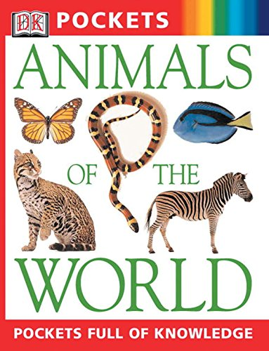9780789496034: Animals of the World (DK Pockets)