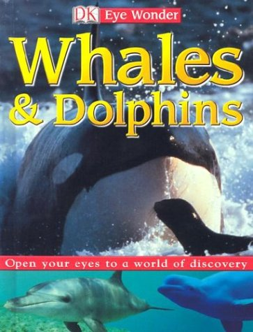 9780789496133: Eye Wonder: Whales and Dolphins