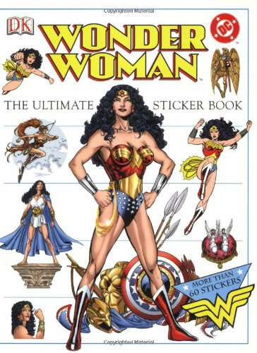 9780789496171: The Ultimate Wonder Woman Sticker Book (Ultimate Sticker Books)