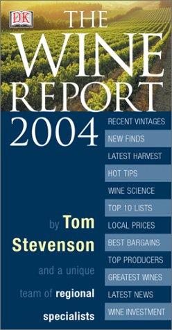 Wine Report 2004: Stevenson, Tom