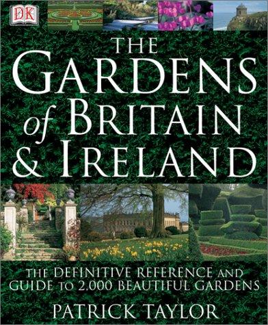 9780789496454: The Gardens of Britain & Ireland