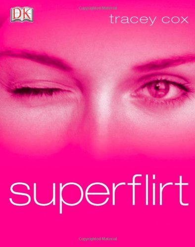 9780789496515: Superflirt