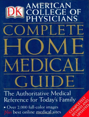 9780789496737: American College of Physicians Complete Home Medical Guide