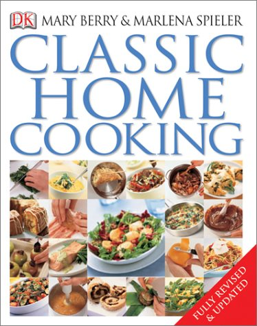 9780789496744: Classic Home Cooking
