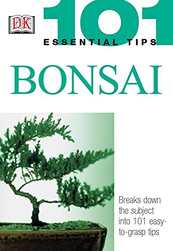 9780789496874: Bonsai (101 Essential Tips)