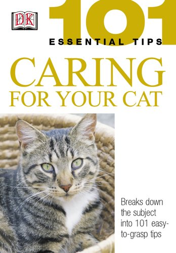9780789496898: Caring for Your Cat (101 Essential Tips)