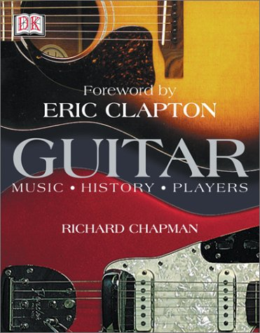 9780789497000: Guitar: Music, History, Players