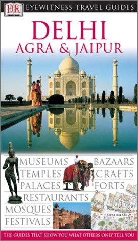 9780789497178: DK Eyewitness Travel Guides Dehli, Agra & Jaipur
