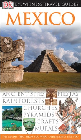 9780789497208: Mexico (Eyewitness Travel Guides)