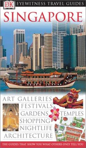 9780789497222: Singapore (Eyewitness Travel Guides)