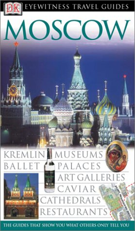 Moscow (Eyewitness Travel Guides) (0789497263) by Melanie Rice; Chris Rice