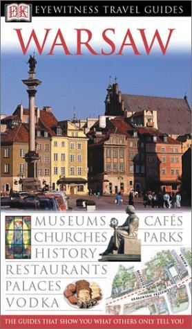 Warsaw (Eyewitness Travel Guides): Omilanowska, Malgorzata