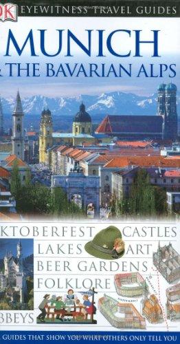9780789497345: Munich & The Bavarian Alps (Eyewitness Travel Guides)