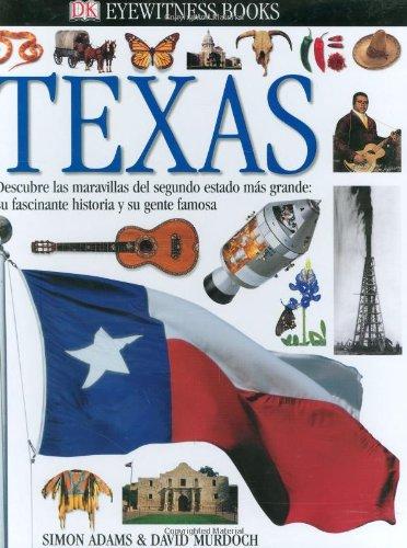 9780789497444: Texas (Eyewitness Books, Spanish Edition)